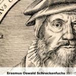 Erasmus Oswald Schreckenfuchs 1511-1575